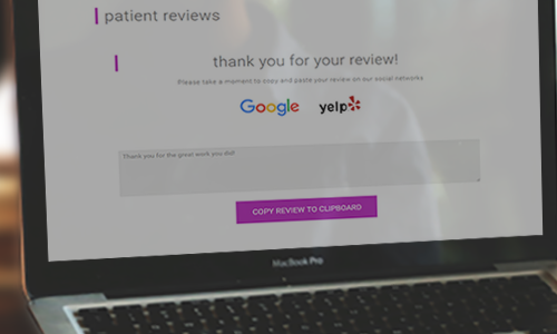 Automating your patient communications can also contribute to dental SEO efforts by boosting client reviews, particularly benefiting local search optimization.